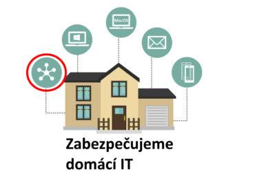 Zabezpečujeme domácí IT I. -   Domácí síť